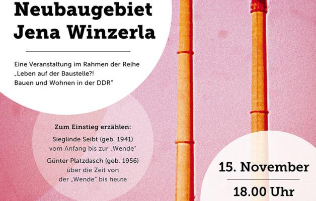 50 Jahre Winzerla – Bauen, Wohnen und Leben in der DDR