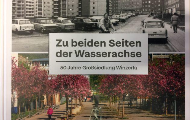 Zu beiden Seiten der Wasserachse – 50 Jahre Winzerla